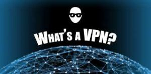 What's A VPN ?